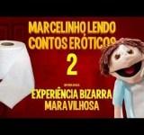 Marcelinho lendo contos eróticos 2