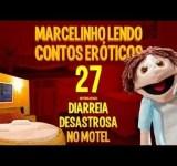 Marcelinho lendo contos eróticos – Diarreia desastrosa no motel