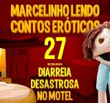 Marcelinho lendo contos eróticos: Diarreia desastrosa no motel