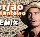 Serjão Berranteiro – Remix (AtilaKw / Konversão)