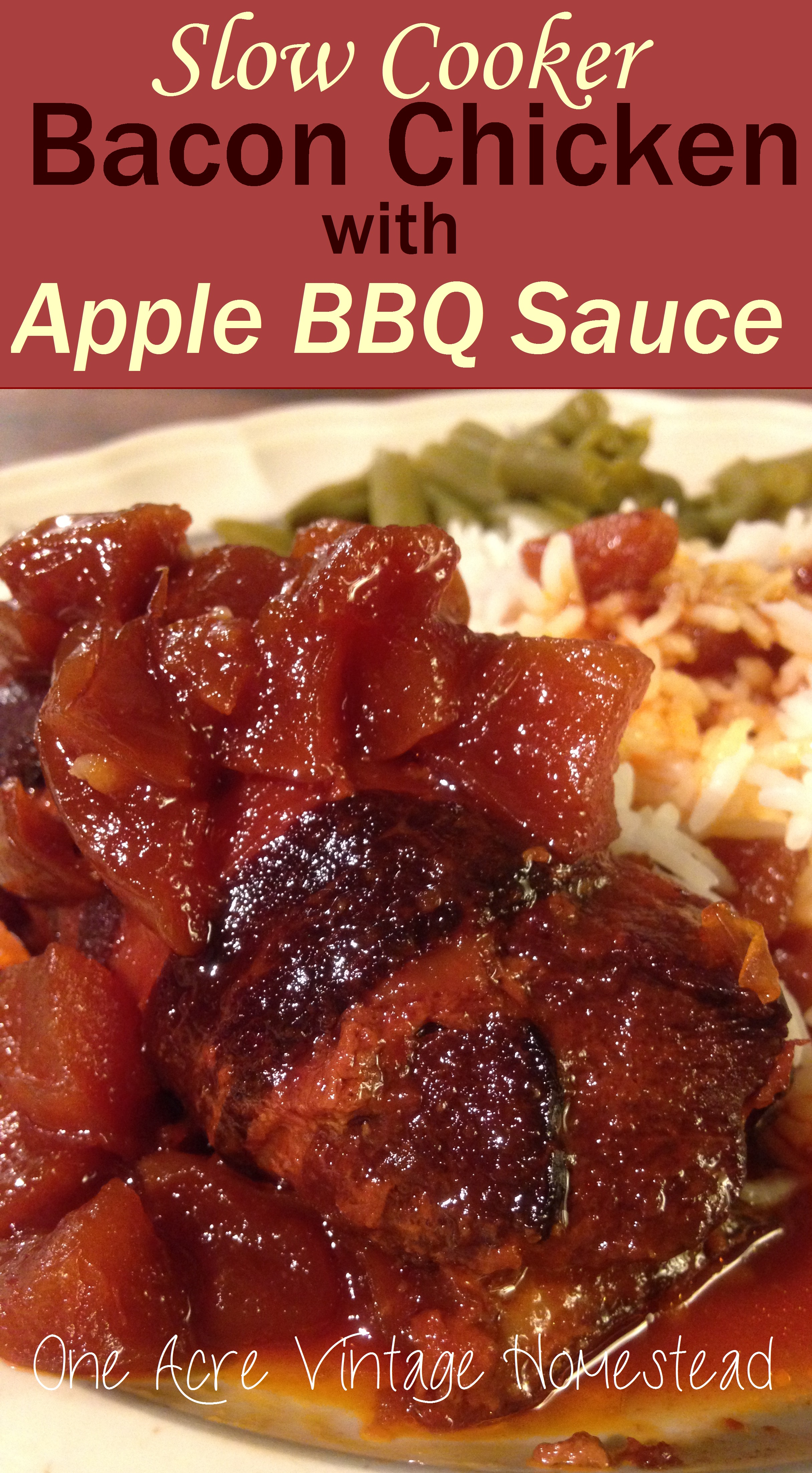 Slow Cooker Bacon Chicken with Apple Barbeque Sauce