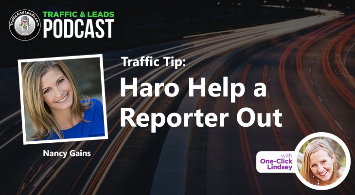 Traffic and Leads Podcast: Haro Help a Reporter Out