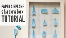 paper airplane shadowbox tutorial
