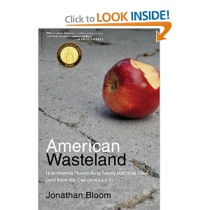 American Wasteland How America Throws Away Nearly Half of Its Food