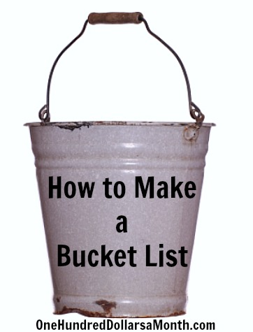 How to Make a Bucket List