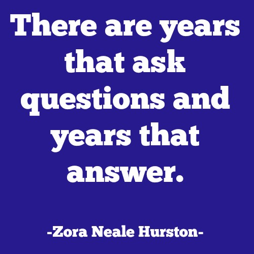 quotes - there are years that ask