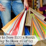 52 Ways to Save $100 a Month | Just Say No {Week 20 of 52}