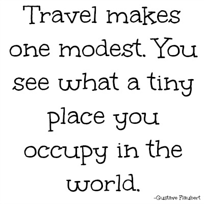 quotes - travel makes one modest