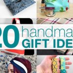 Handmade Gift Ideas & Tutorials