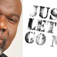 "Bishop TD Jakes - Words of Advice ""Let It Go"""