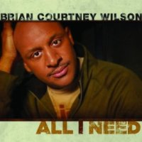 Brian Courtney Wilson - All I Need (Video, Lyrics and mp3 download)
