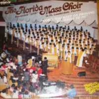 Florida Mass Choir - Be Ye Steadfast song and Lyrics