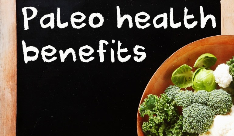 Benefits of the Paleo Diet