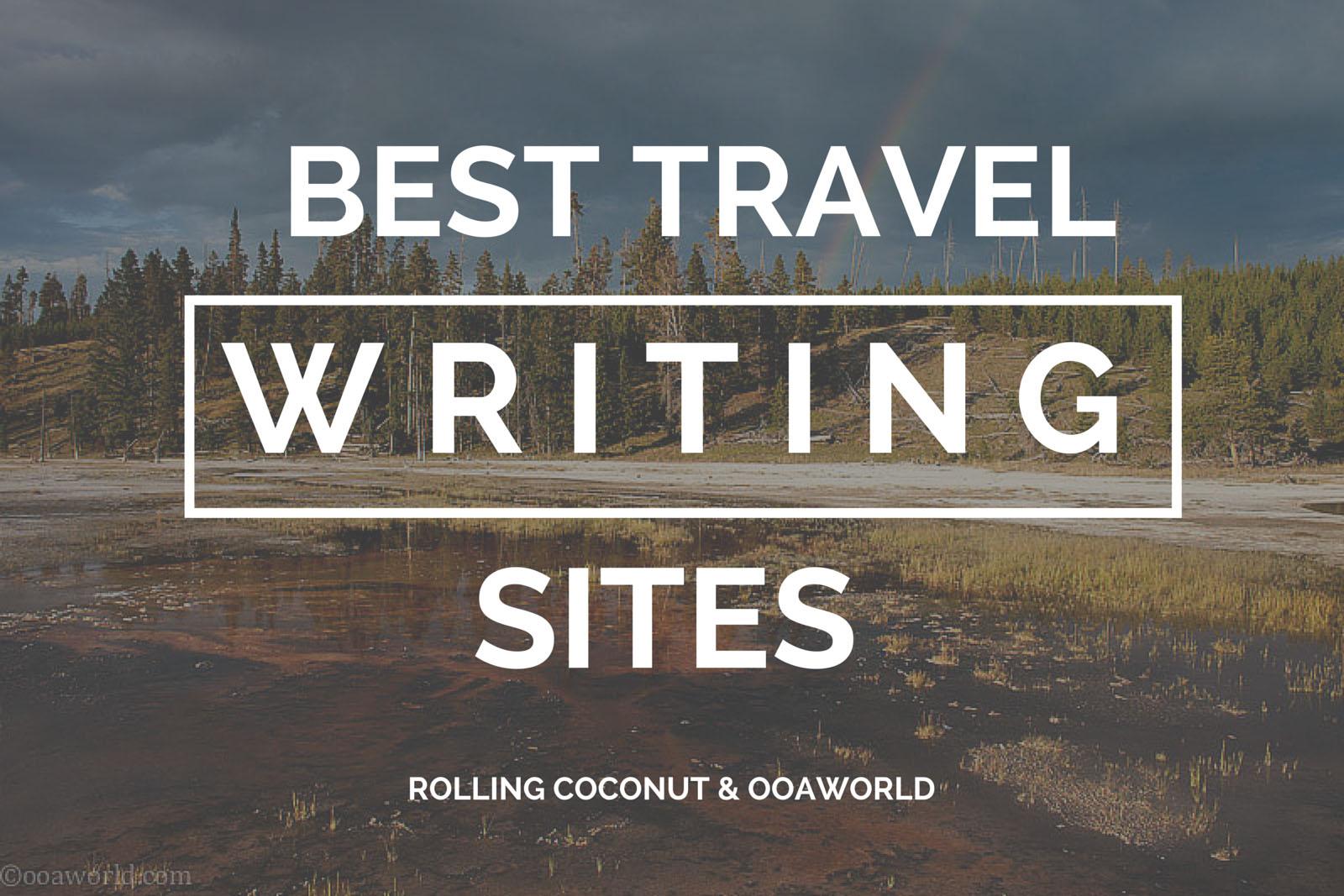 Best Travel Writing Sites Ooaworld Photo Ooaworld
