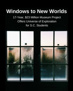 Windows to New Worlds