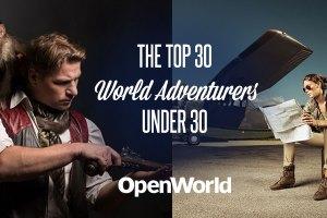 The top 30 adventurers in the world under 30, by OpenWorld Magazine.