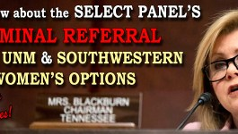 What to Know about the Select Panel's Criminal Referral against UNM and Southwestern Women's Options