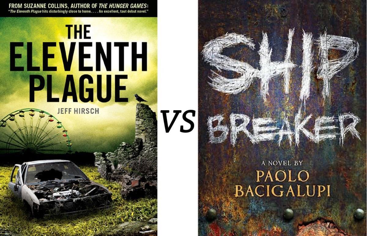 6th Annual Book Tournament Match-Up: Ship Breaker VS The Eleventh Plague