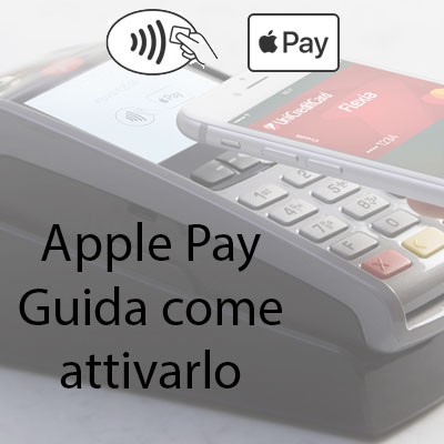 Come attivare Apple Pay sul nostro iPhone, Italia