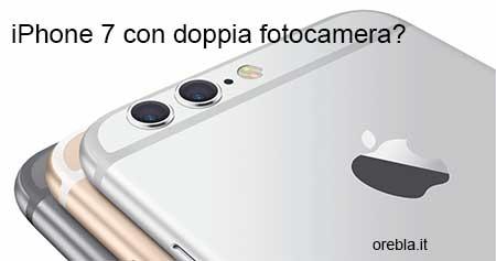 IPhone 7, ecco la doppia fotocamera