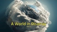 A World in Disarray - Part 2