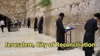 Jerusalem, City of Reconciliation