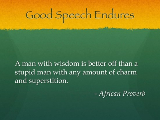 GSE - a man with wisdom - african proverb