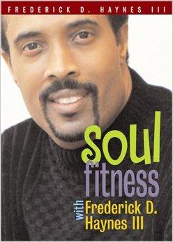 Soul Fitness Book - Freddie Haynes III