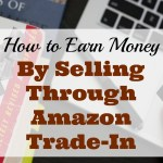 Income Earning Idea: Sell Through Amazon Trade-In