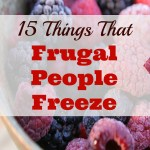What Frugal People Freeze