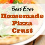 Best Ever Homemade Pizza