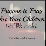 Prayers to Pray for Your Children (with FREE Printable)