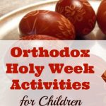 Orthodox Holy Week Activities for Children