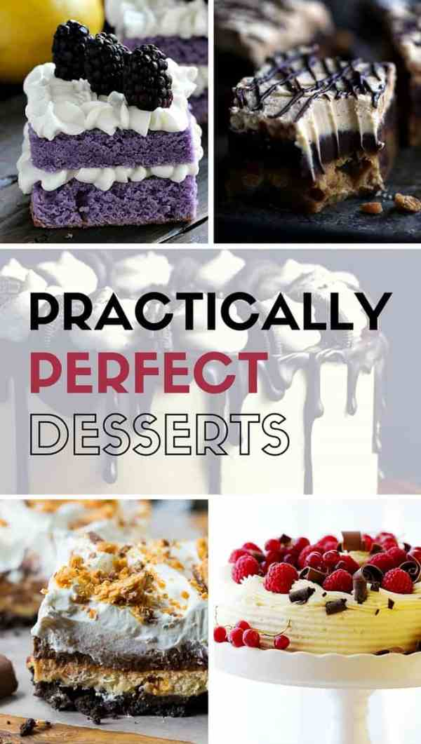 Perfect Desserts from the web's best food bloggers!