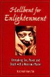Hellbent on Enlightenment