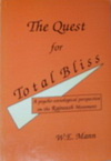 The Quest for Total Bliss