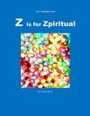 Z is for Zpiritual