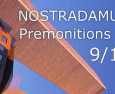 Nostradamus: Premonitions of 9/11