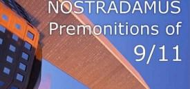 Nostradamus: Premonitions of 9/11