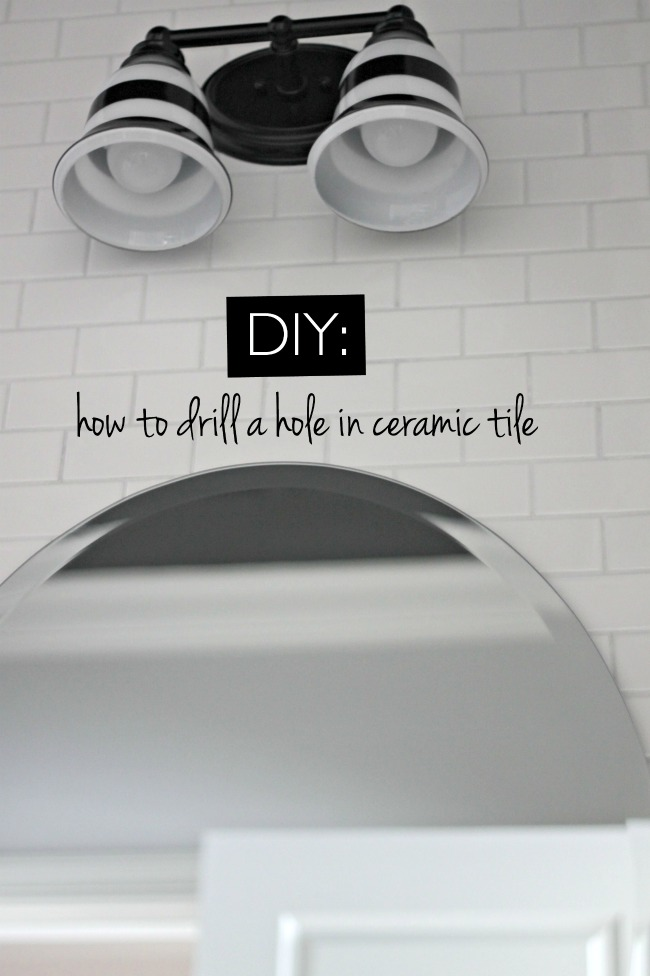 how to drill a hole in ceramic tile our fifth house. Black Bedroom Furniture Sets. Home Design Ideas