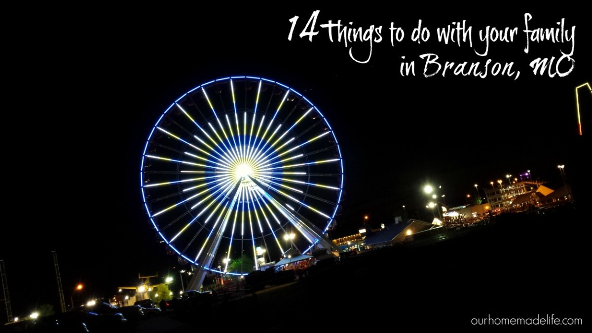 14 Things to Do with Your Family in Branson