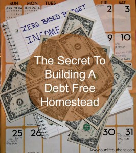 How to build a debt free homestead