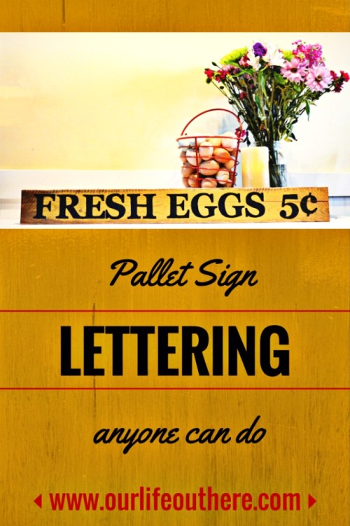 "Use this easy lettering technique to make a ""hand-painted"" pallet sign! #pallet www.ourlifeouthere.com"