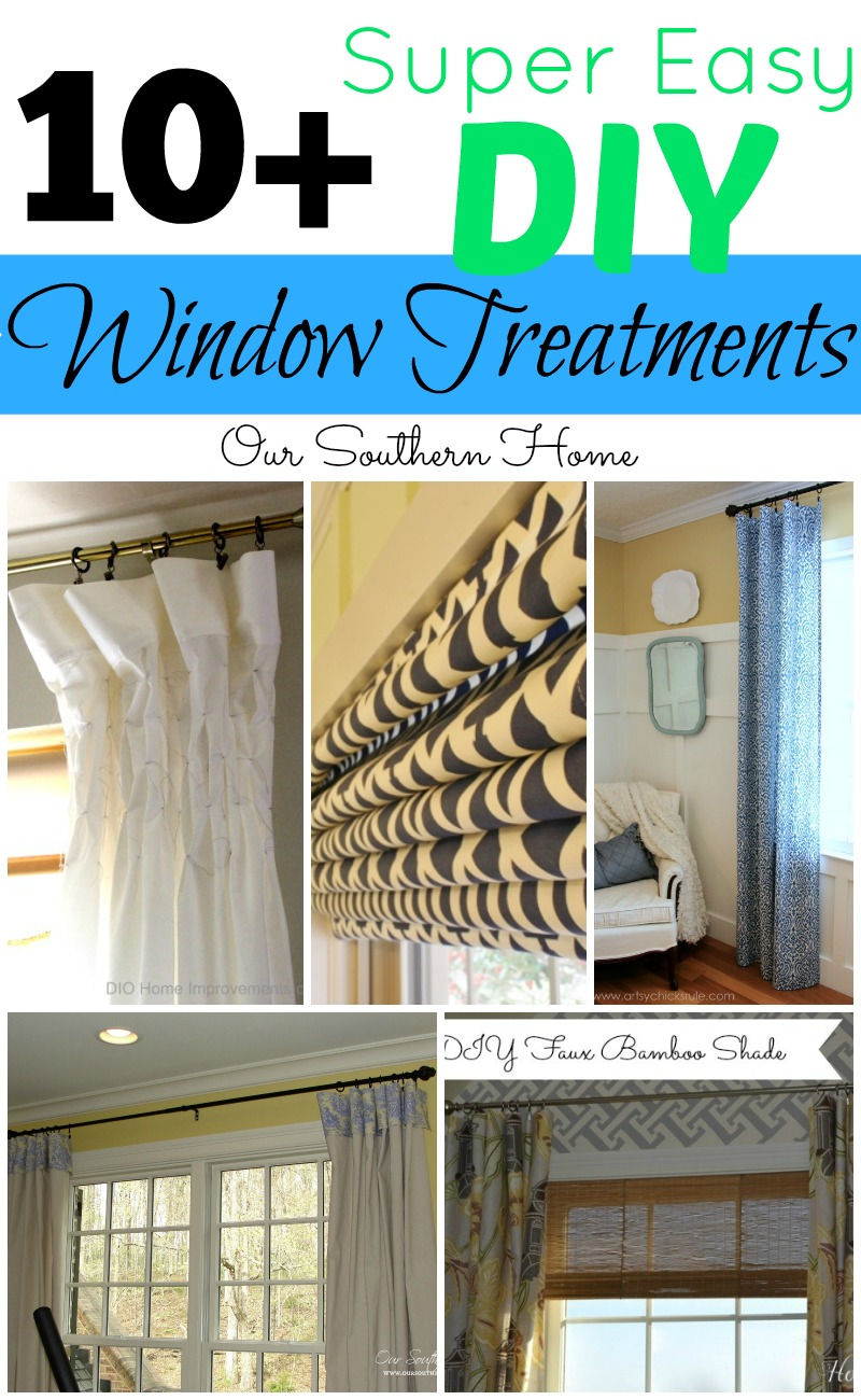 10+ Super Easy Window Treatments from no-sew to minimal sewing via Our Southern Home