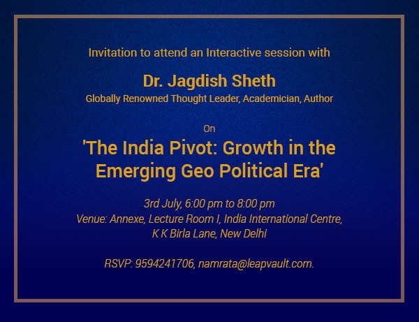 The India Pivot: Growth in the Emerging Geo Political Era, Sunday 3rd July 2018