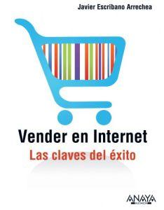 Vender en Internet. Javier Escribano