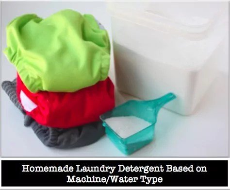 Homemade laundry detergent based on machine/water type