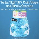 Funky Fluff LUX Cloth Diaper And Inserts Overview