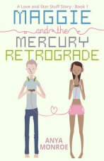 Maggie and the Mercury Retrograde