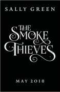 Smoke and Thieves